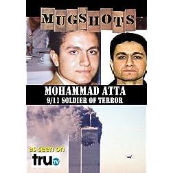 Mugshots: Mohammed Atta - Atta: Soldier of Terror (Amazon.com exclusive)