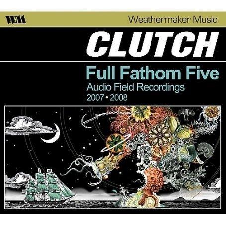 CLUTCH - Full Fathom Live - Zortam Music