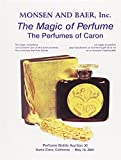 img - for The Magic of Perfume: The Perfumes of Caron book / textbook / text book