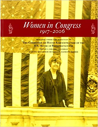 Women in Congress 1917-2006 (House Document) Vernon J. Ehlers, Chairman written by U.S. House of Representatives