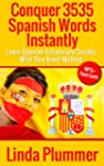 Conquer 3535 Spanish Words Instantly:...