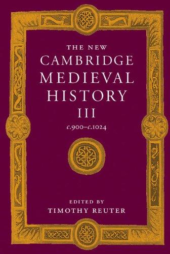 The New Cambridge Medieval History: Volume 3, C.900-C.1024 front-988073