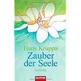 """Zauber der Seele: Gedichtevon """"Hans Kruppa"""""""