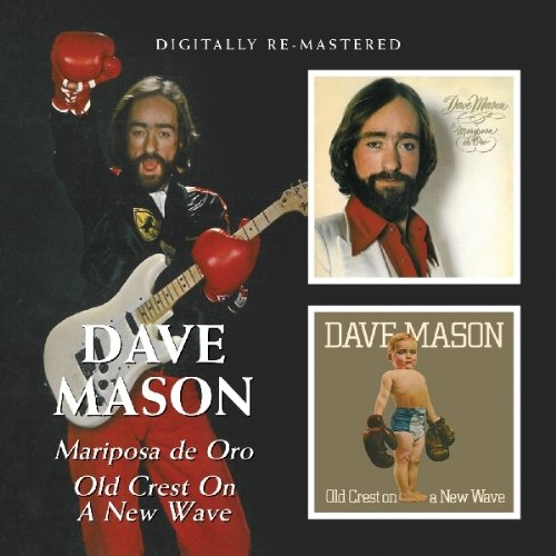 DAVE MASON - Old Crest On A New Wave - Zortam Music