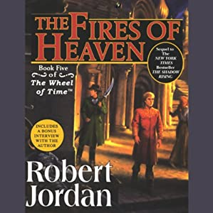 The Fires of Heaven: Book Five of The Wheel of Time | [Robert Jordan]