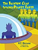 The Rainbow Clan Invades Earth (1477106758) by Browne, Sylvia