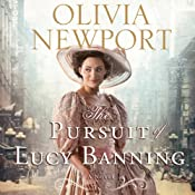 The Pursuit of Lucy Banning: A Novel | [Olivia Newport]