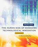 img - for The Human Side of Managing Technological Innovation: A Collection of Readings book / textbook / text book