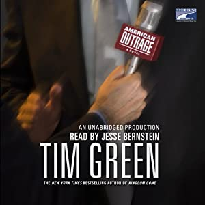 American Outrage: A Novel | [Tim Green]