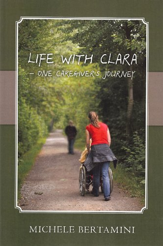 Michele Bertamini - Life with Clara - One Caregiver's Journey