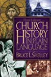 Church History in Plain Language: Upd...