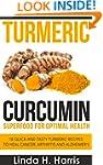 Turmeric Curcumin: Superfood for Opti...