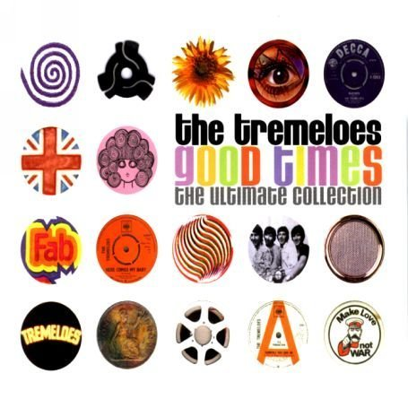 The Tremeloes - Good Times: The Ultimate Collection - Zortam Music