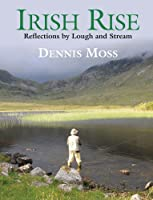 Irish Rise: Reflections by Lough and Stream