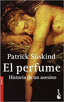 Examples List on Perfume By Patrick Suskind - Analysis