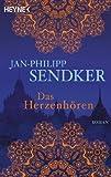 Das Herzenhören: Roman (German Edition)