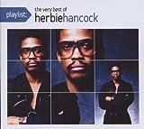 Playlist:The Very Best of Herbie Hancock (Eco-Friendly Packaging) by Herbie Hancock (2008-10-21)