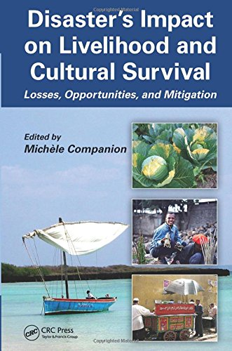 Disaster's Impact on Livelihood and Cultural Survival: Losses, Opportunities, and Mitigation
