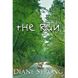 The Run (Short Story, Suspense and Running) (Running Suspense Collection Book 1)