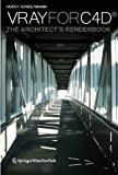 Vray for C4D: The Architects Renderbook