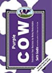 Purple Cow, New Edition: Transform Yo...
