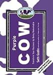 Purple Cow, New Edition: Transform Yo...