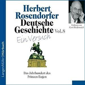 Deutsche Geschichte - Ein Versuch (Vol. 8) Hörbuch
