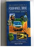 img - for The Complete Guide to Four-Wheel Drive in Southern Africa 1998/99 book / textbook / text book