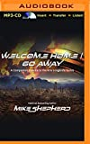 Welcome Home/Go Away (Kris Longknife)