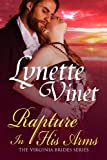Rapture In His Arms (The Virginia Brides)