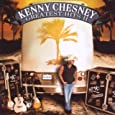 Greatest hits. by Chesney, Kenny.