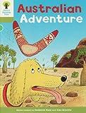 Oxford Reading Tree: Stage 7: More Stories B: Australian Adventure