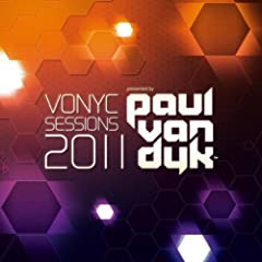 Vonyc Sessions 2011 presented by Paul van Dyk (Mixed Version)