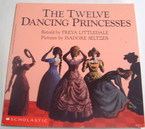 The Twelve Dancing Princesses: A Folk Tale From The Brothers Grimm (Easy To Read Folktale)