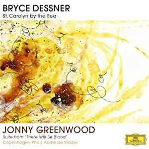 """Bryce Dessner: St. Carolyn By The Sea / Jonny Greenwood: Suite From """"There Will Be Blood"""" [VINYL]"""