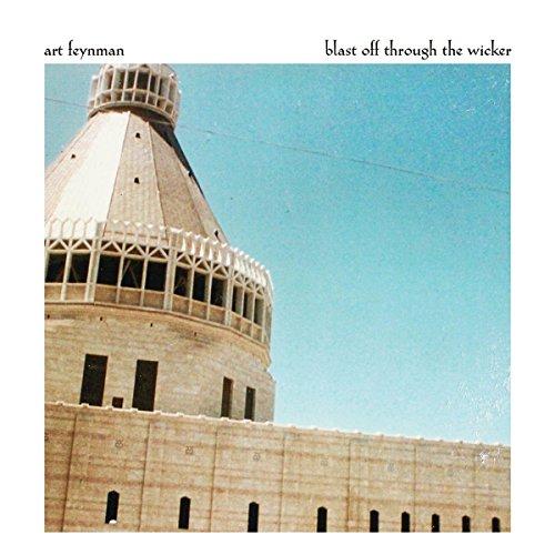 Art Feynman - Blast Off Through The Wicker (LP Vinyl)