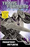 Transformers Prime: Megatron Returns (Transformers Prime Chapter Bk)
