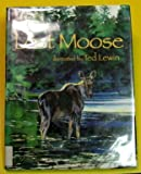 img - for Lost Moose book / textbook / text book