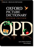 Oxford Picture Dictionary English-Brazilian Portuguese: Bilingual Dictionary for Brazilian Portuguese speaking teenage and adult students of English
