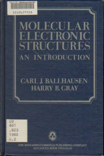 Molecular Electronic Structures: An Introduction
