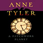 A Patchwork Planet | [Anne Tyler]