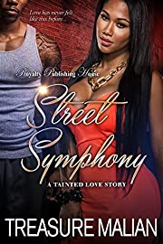 Street Symphony: A Tainted Love Story