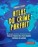 Atlas du crime parfait