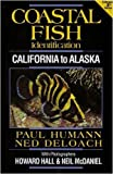 img - for Coastal Fish Identification California to Alaska 2nd Ed. book / textbook / text book