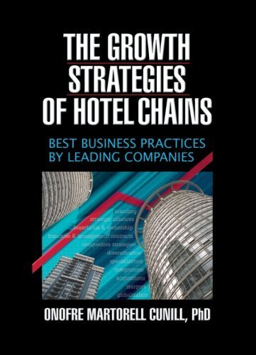 the-growth-strategies-of-hotel-chains-best-business-practices-by-leading-companies-by-kaye-sung-chon