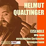 Wie man verschiedene Geräusche erzeugen kann   Helmut Eisendle