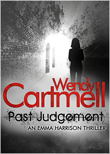 Past Judgement  by Wendy Cartmell