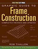 img - for Graphic Guide to Frame Construction **ISBN: 9781561583539** book / textbook / text book