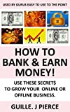 How To Bank & Earn Money