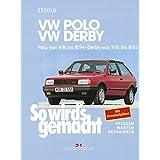 """VW Polo von 9/81 bis 8/94, VW Derby von 9/81 bis 8/85: So wird's gemacht - Band 34von """"R�diger Etzold"""""""